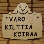 varo kilttiä koiraa